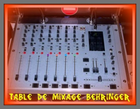 LA TABLE DE MIXAGE BEHRINGER